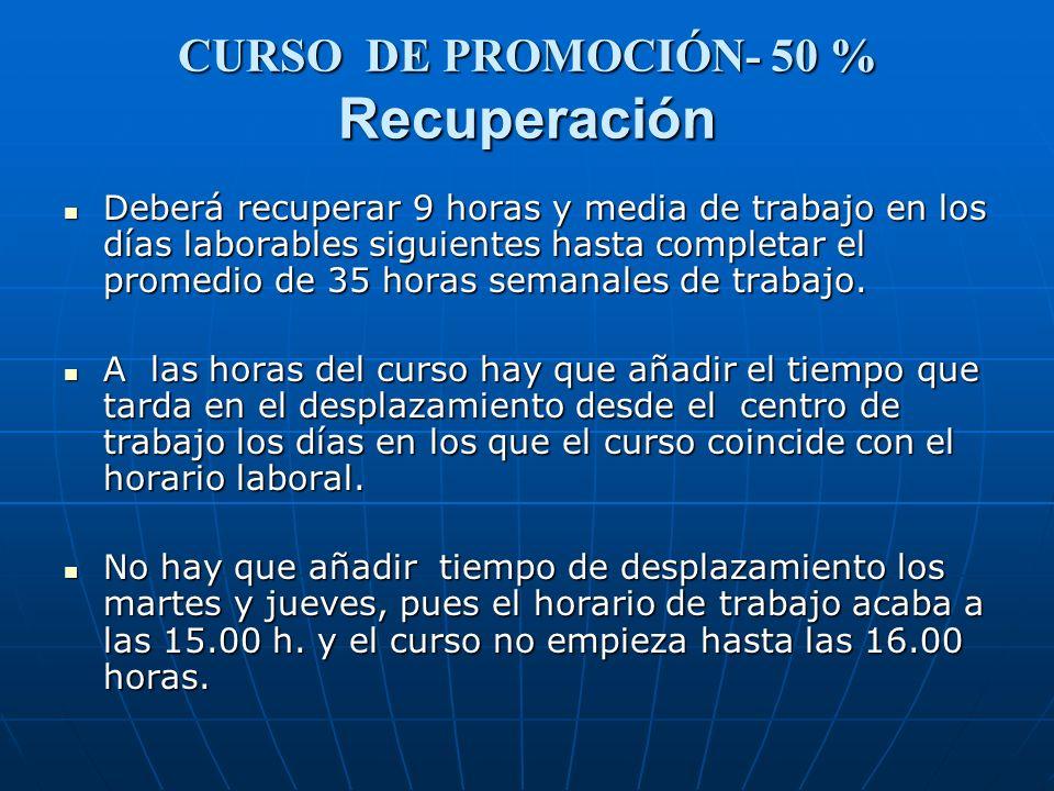 CURSO DE PROMOCIÓN- 50 % Recuperación