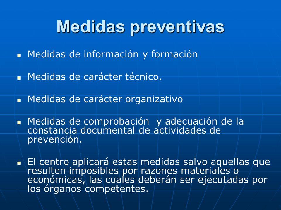 Medidas preventivas Medidas de información y formación