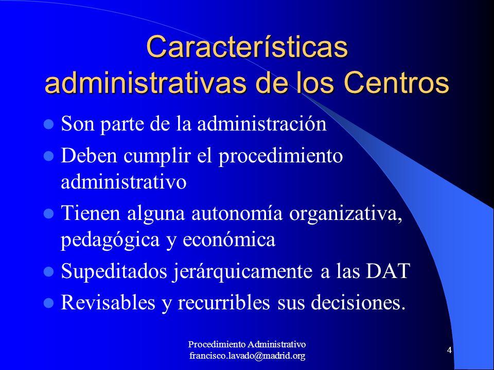 Características administrativas de los Centros