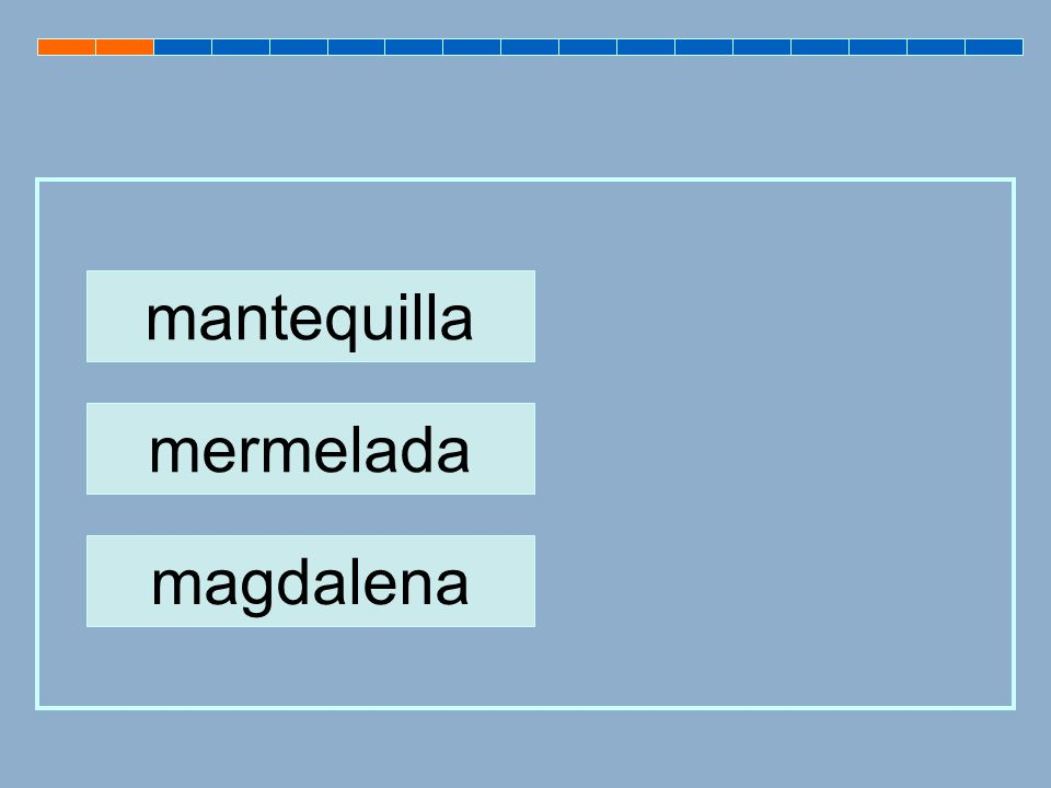 mantequilla mermelada magdalena