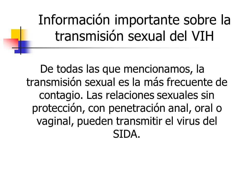 Información importante sobre la transmisión sexual del VIH