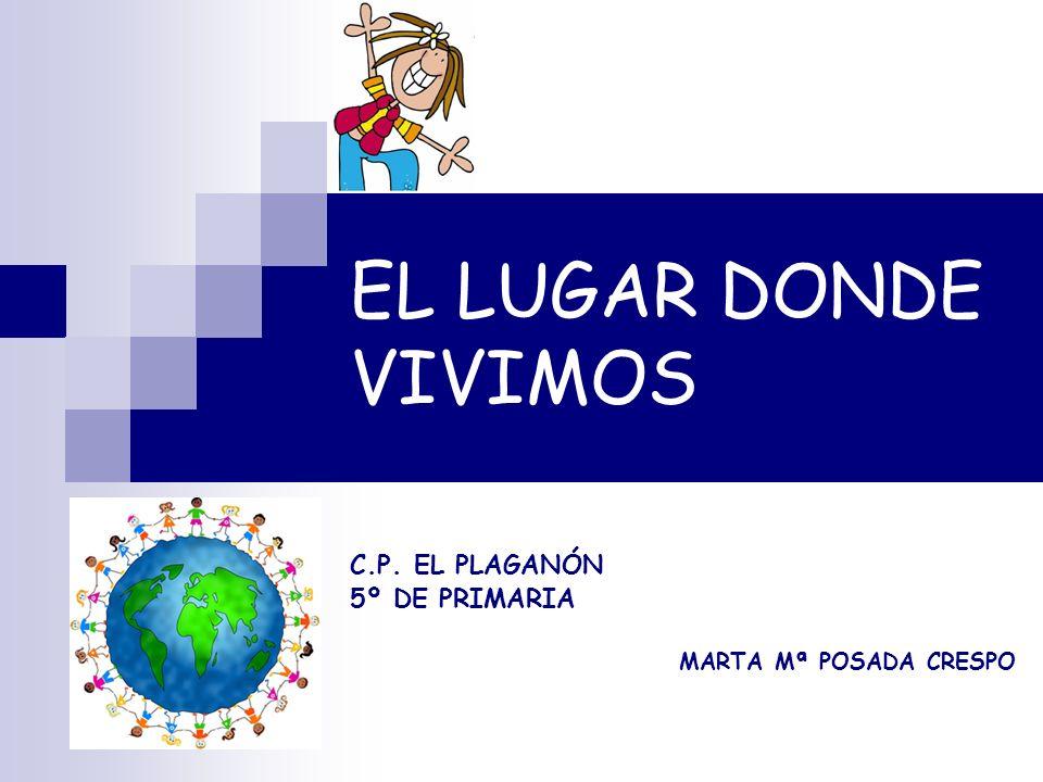 C.P. EL PLAGANÓN 5º DE PRIMARIA MARTA Mª POSADA CRESPO