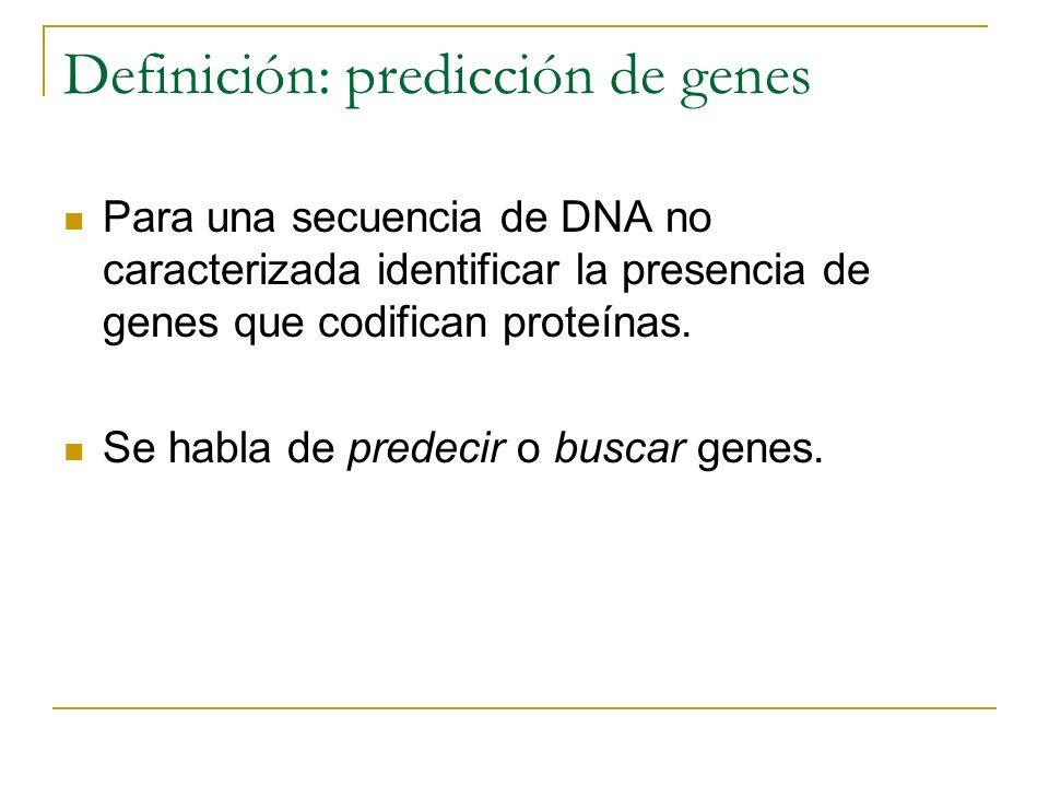Definición: predicción de genes