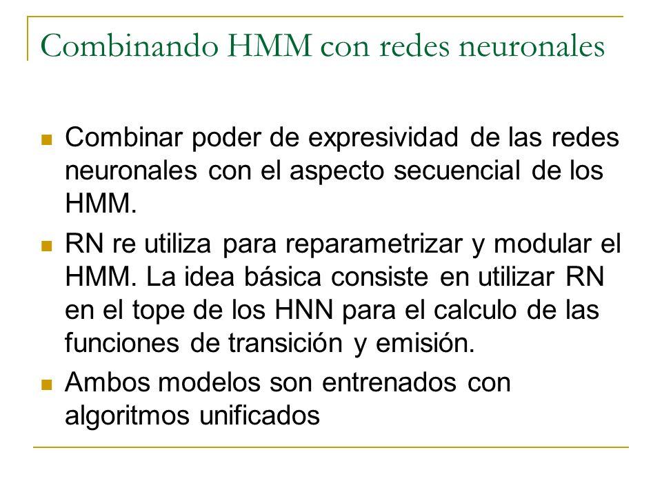 Combinando HMM con redes neuronales