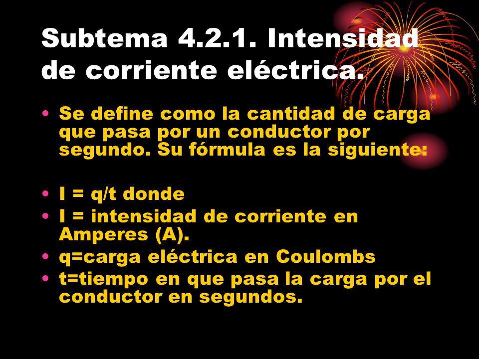 Subtema 4.2.1. Intensidad de corriente eléctrica.
