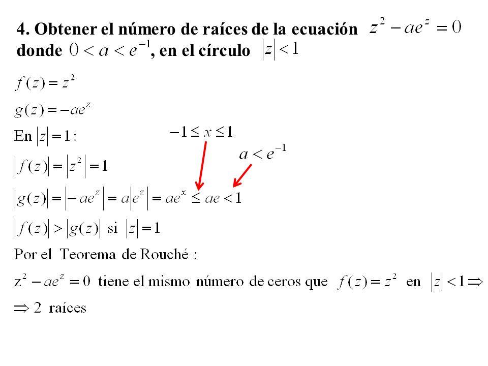 4. Obtener el número de raíces de la ecuación