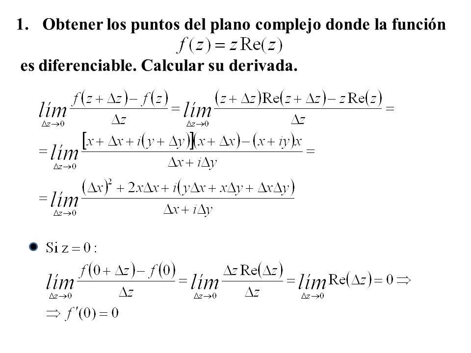 Obtener los puntos del plano complejo donde la función