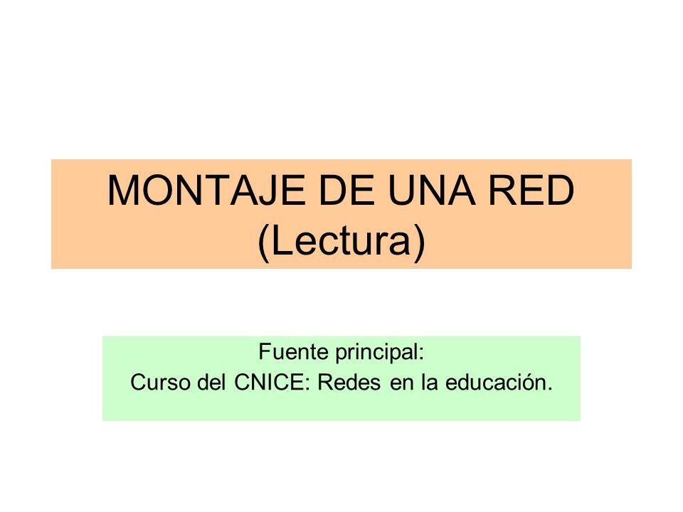 MONTAJE DE UNA RED (Lectura)