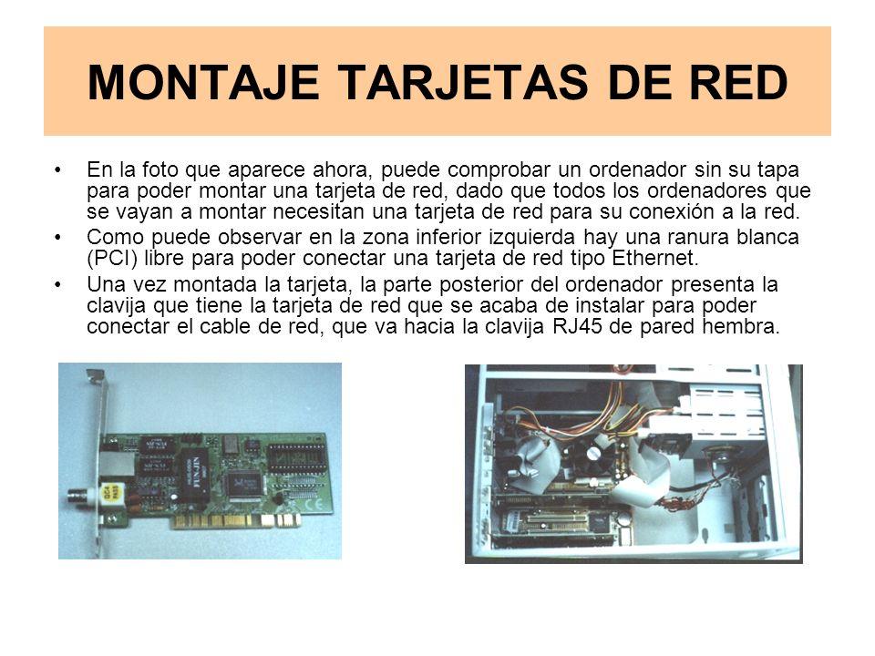 MONTAJE TARJETAS DE RED