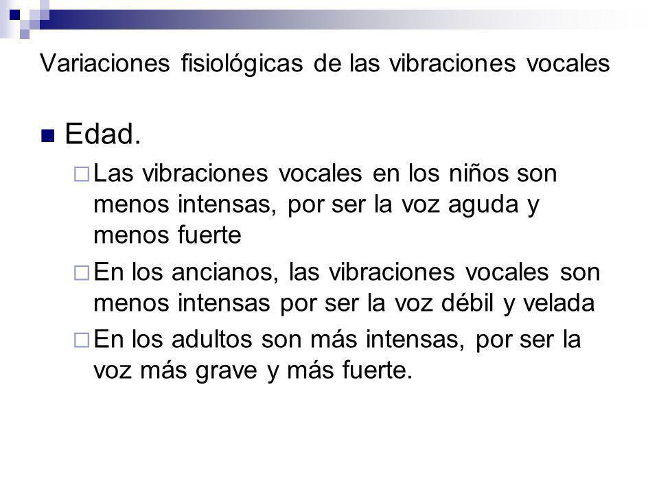 Variaciones fisiológicas de las vibraciones vocales