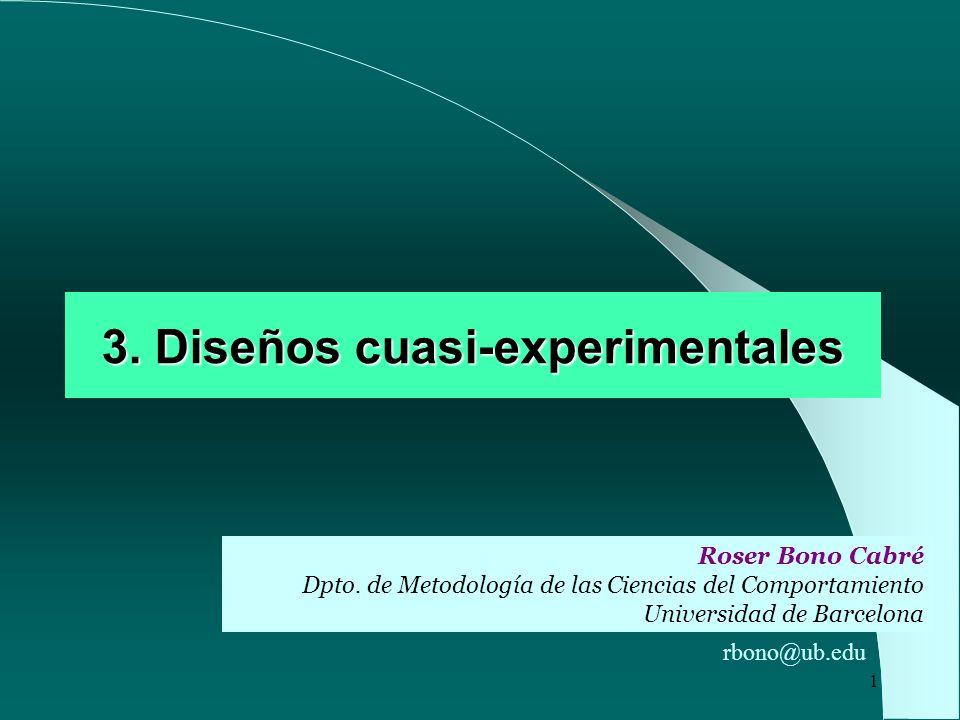 3. Diseños cuasi-experimentales
