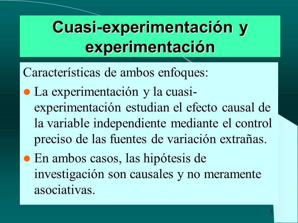 Cuasi-experimentación y experimentación
