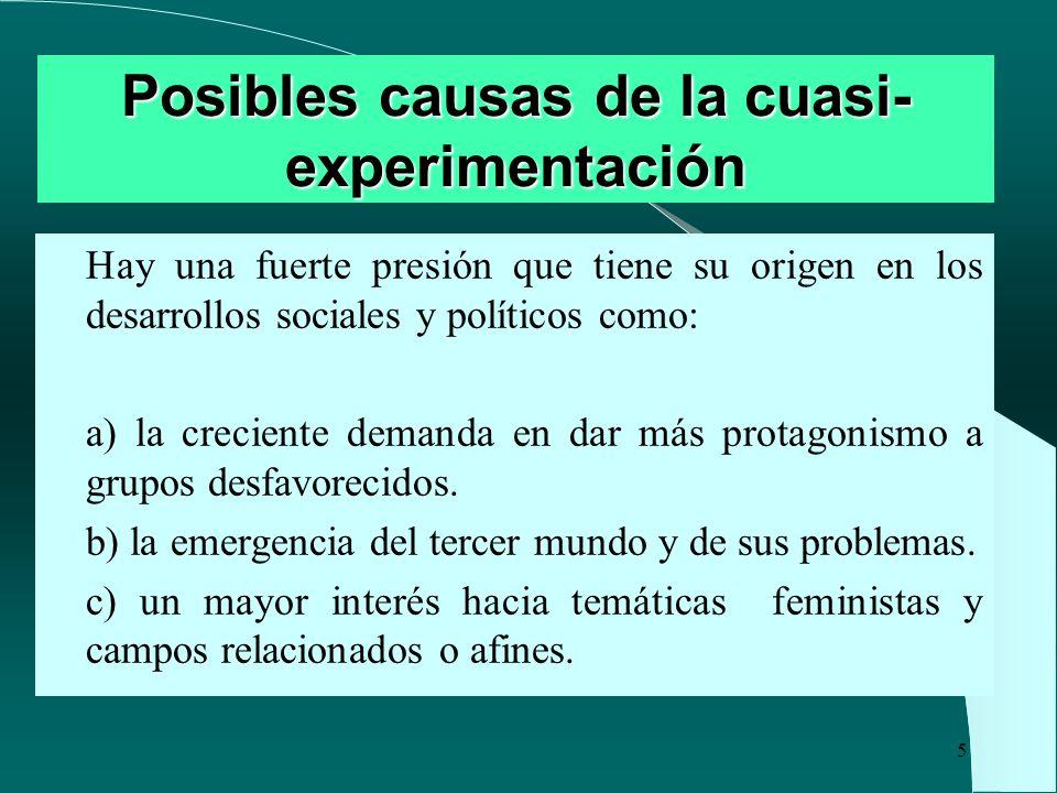 Posibles causas de la cuasi-experimentación