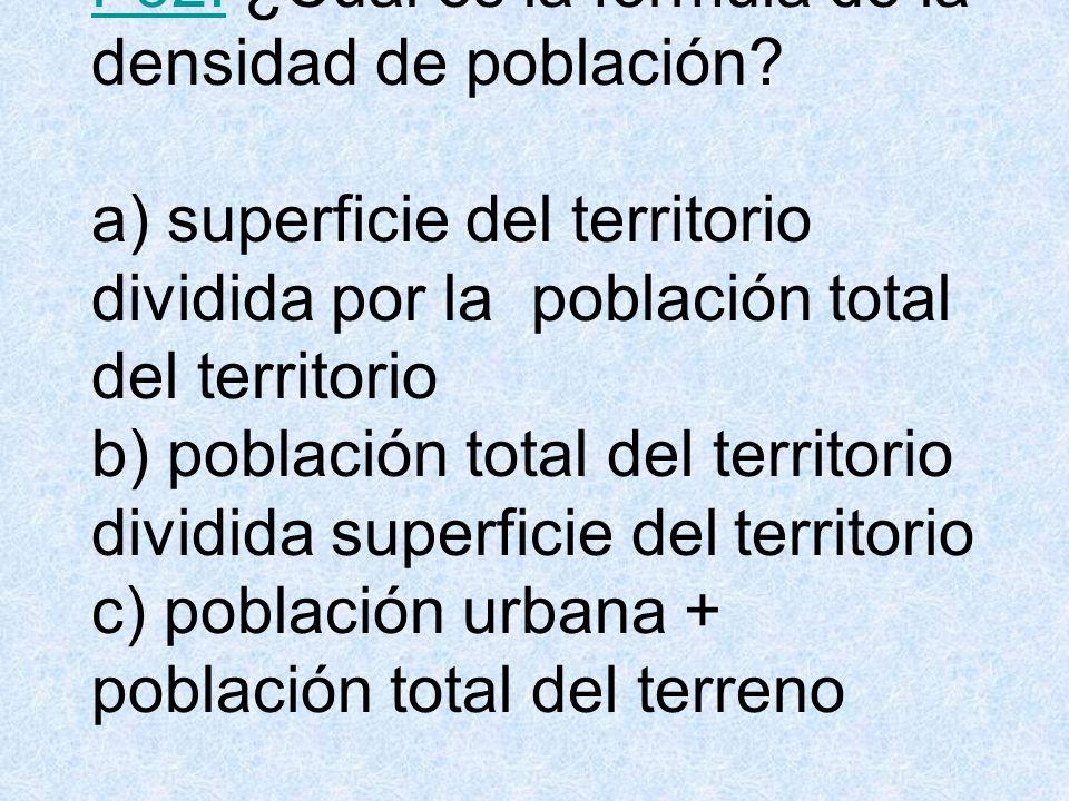 P32. ¿Cuál es la fórmula de la densidad de población