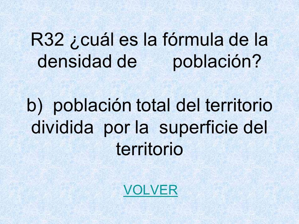 R32 ¿cuál es la fórmula de la densidad de población