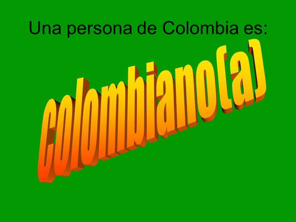 Una persona de Colombia es:
