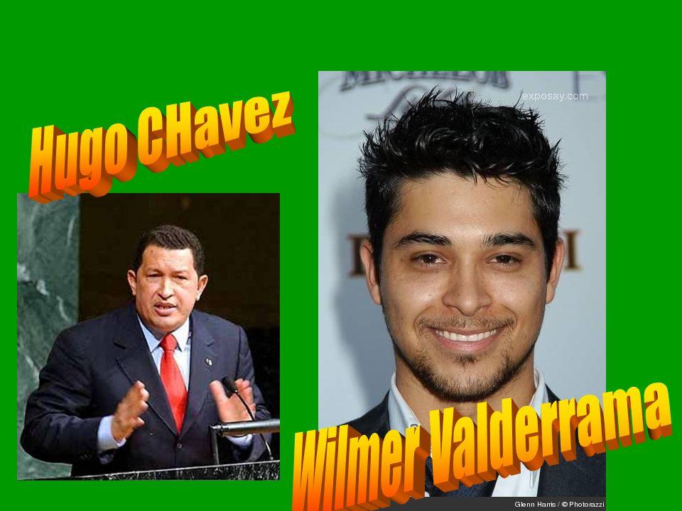 Hugo CHavez Wilmer Valderrama