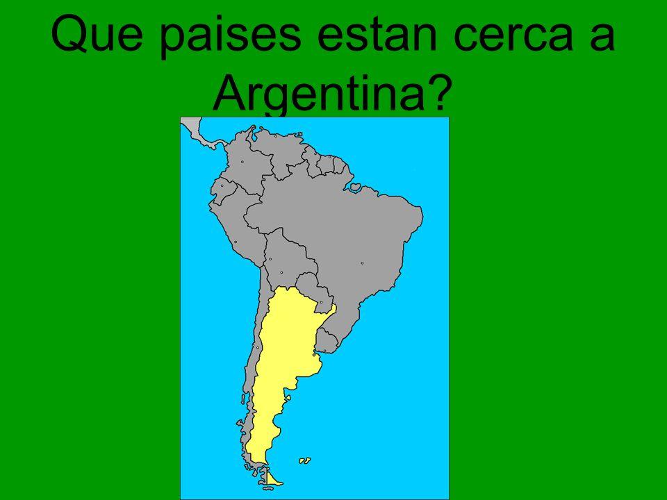 Que paises estan cerca a Argentina