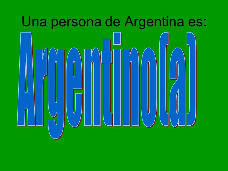 Una persona de Argentina es: