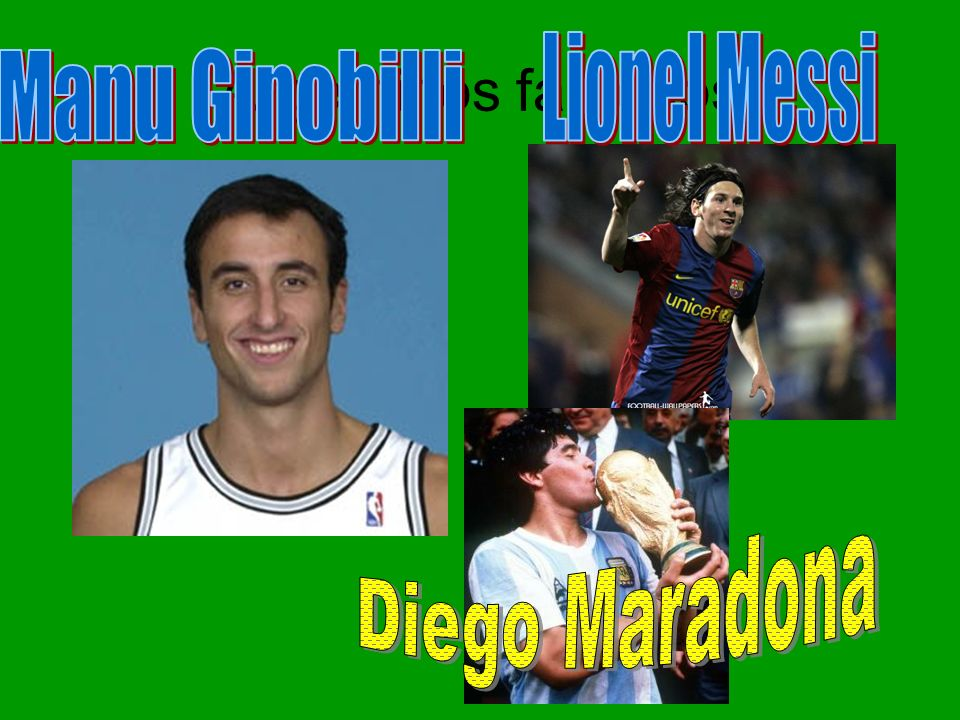 Argentinos famosos Lionel Messi Manu Ginobilli Diego Maradona