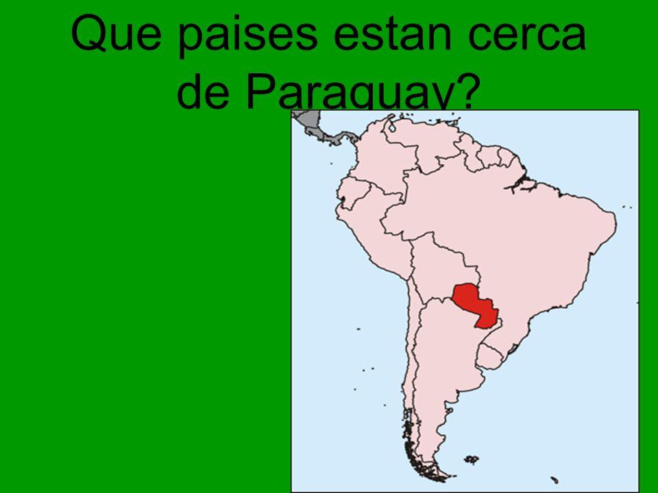 Que paises estan cerca de Paraguay