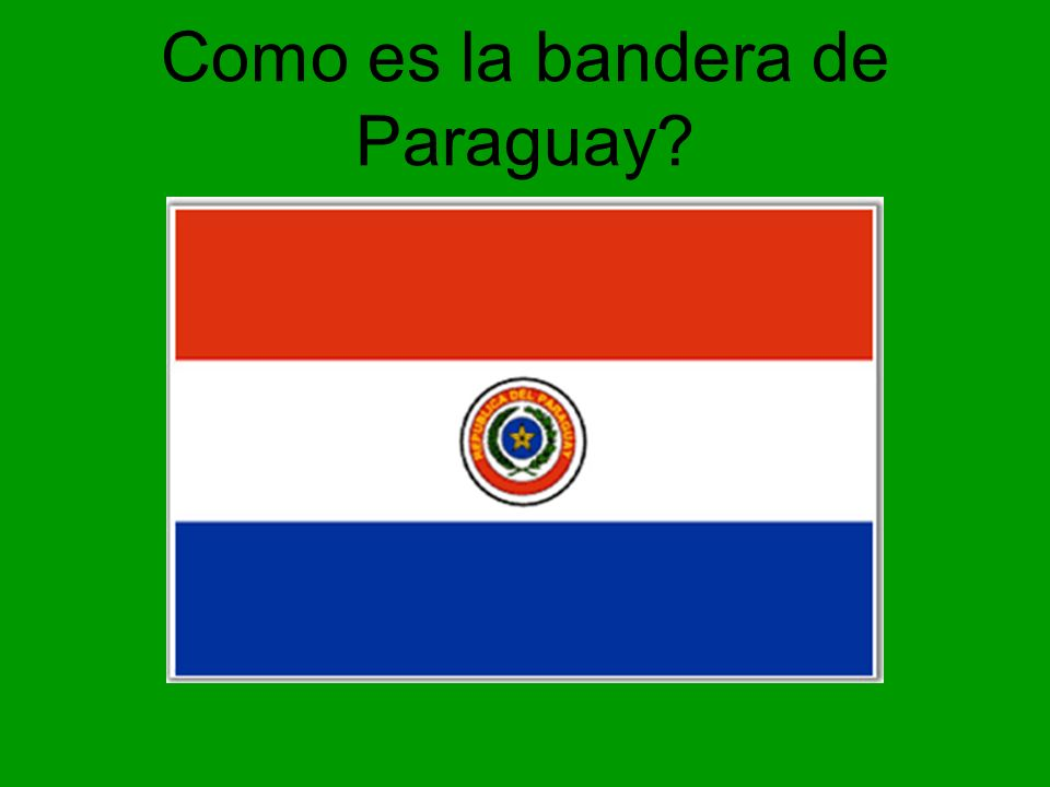 Como es la bandera de Paraguay