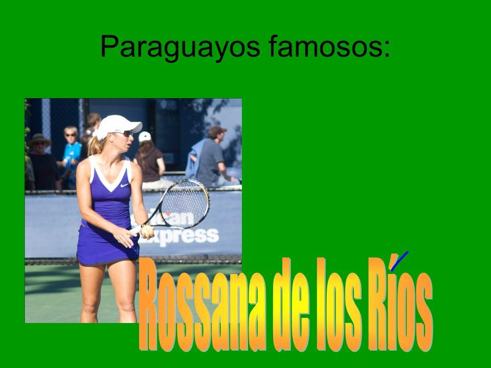 Paraguayos famosos: Rossana de los Ríos