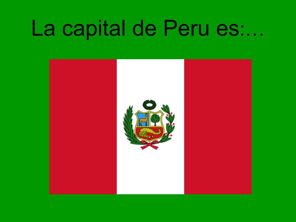 La capital de Peru es:…