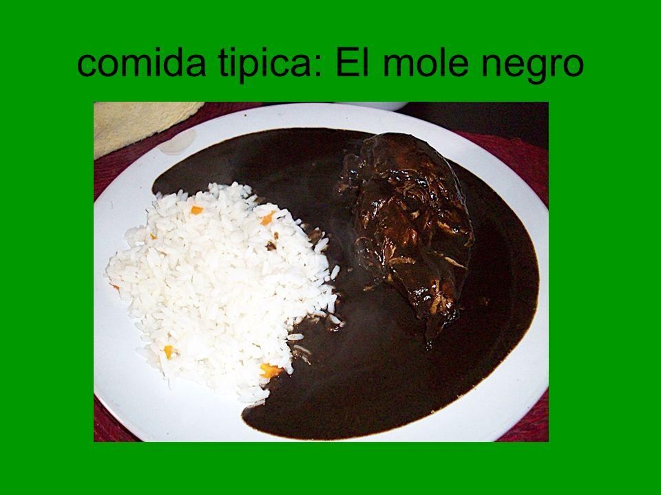 comida tipica: El mole negro