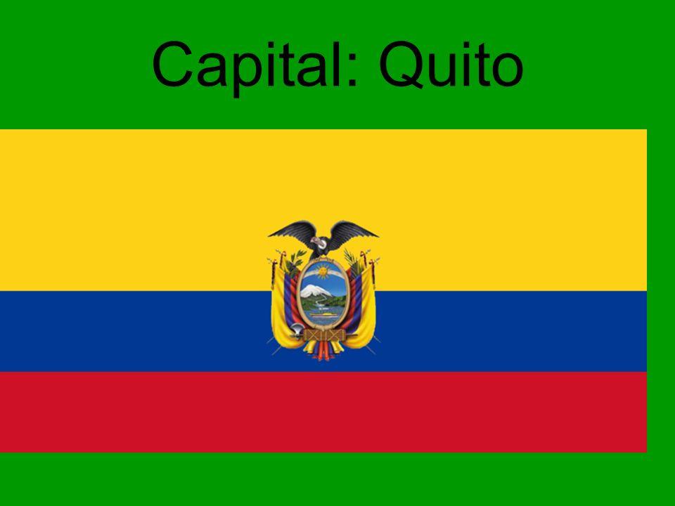 Capital: Quito