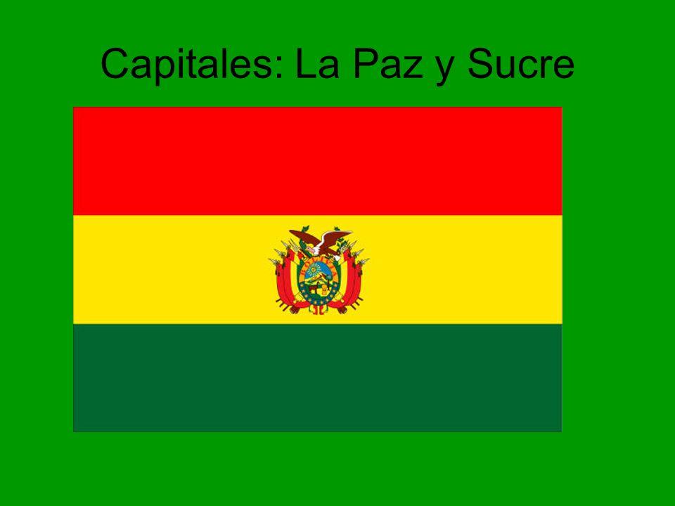 Capitales: La Paz y Sucre