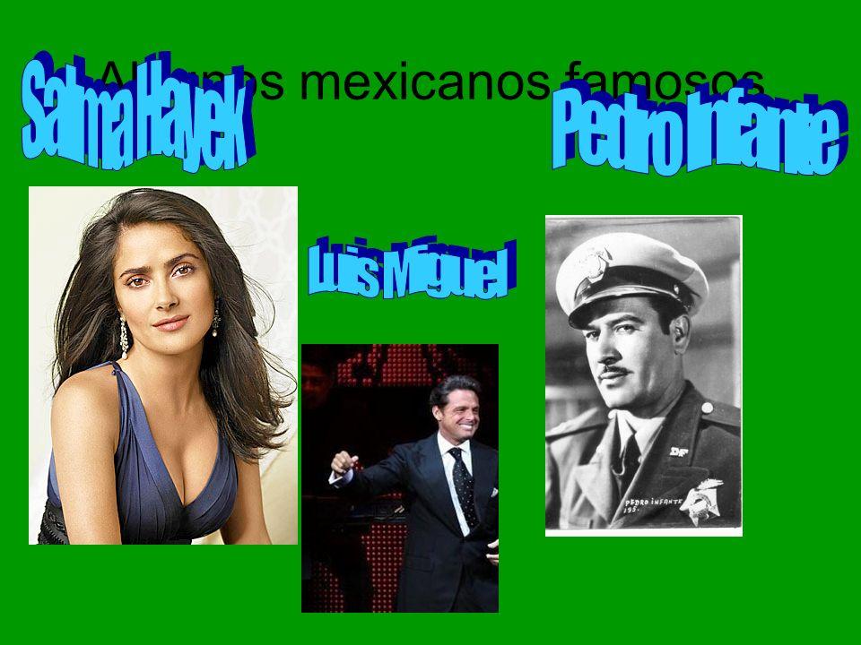 Algunos mexicanos famosos