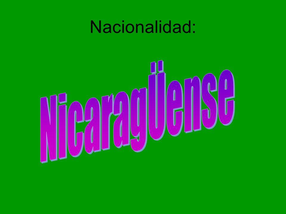Nacionalidad: NicaragÜense