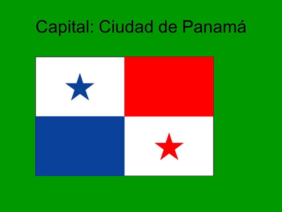 Capital: Ciudad de Panamá