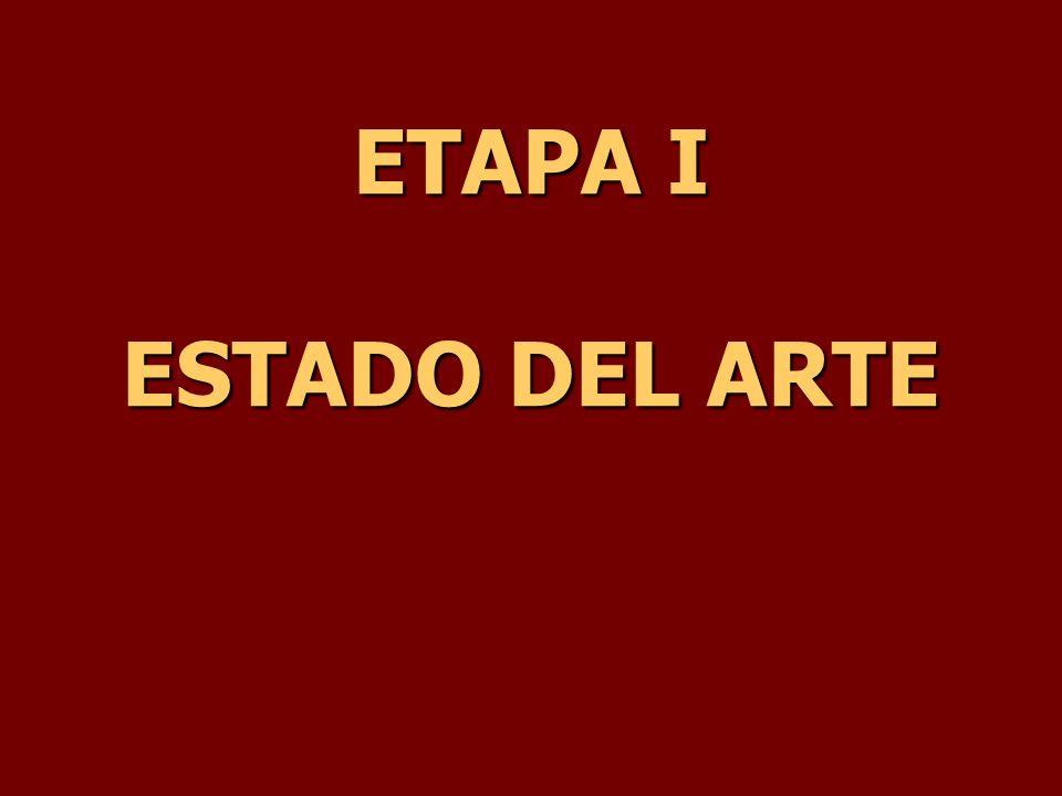 ETAPA I ESTADO DEL ARTE
