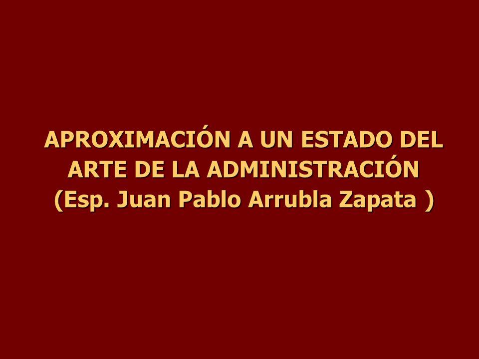 APROXIMACIÓN A UN ESTADO DEL ARTE DE LA ADMINISTRACIÓN (Esp