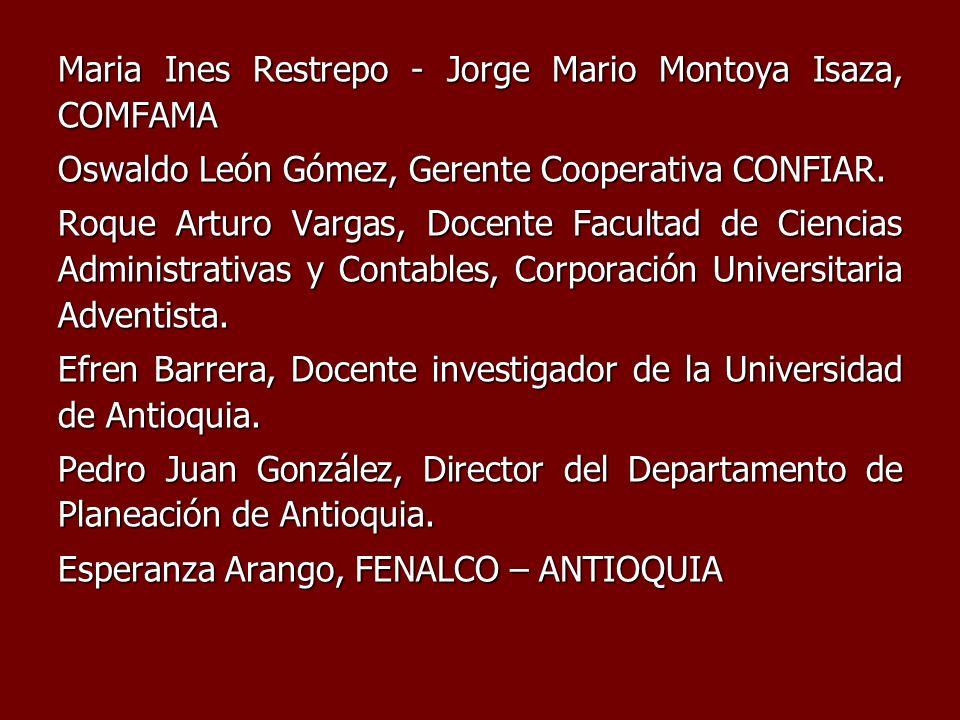 Maria Ines Restrepo - Jorge Mario Montoya Isaza, COMFAMA