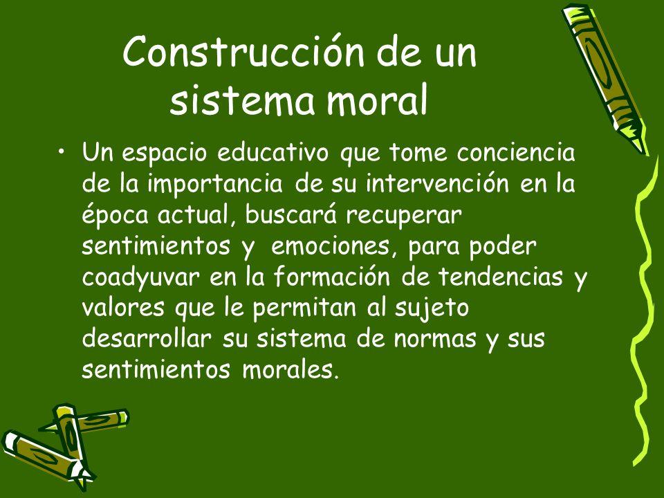 Construcción de un sistema moral