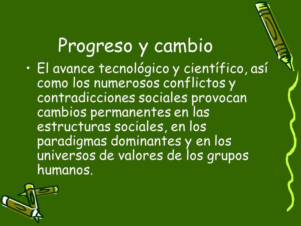 Progreso y cambio