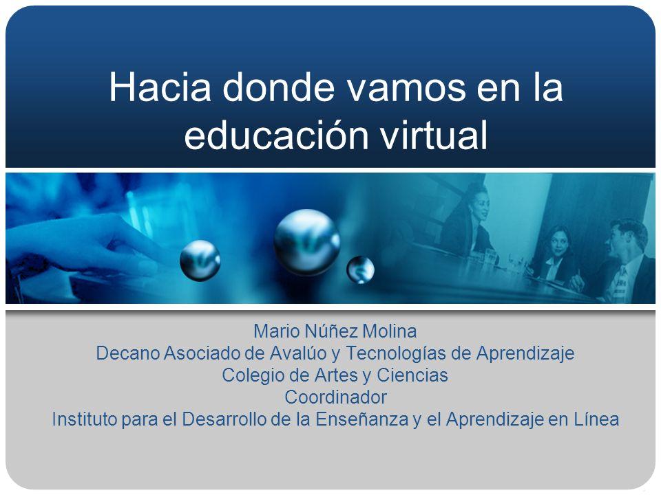 Hacia donde vamos en la educación virtual