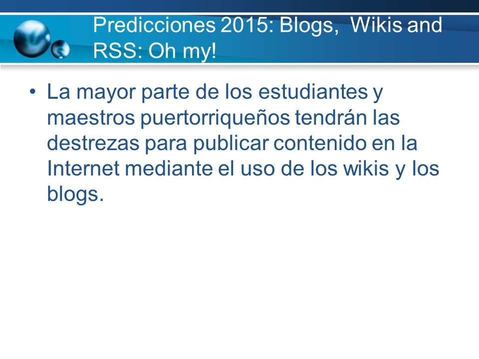 Predicciones 2015: Blogs, Wikis and RSS: Oh my!