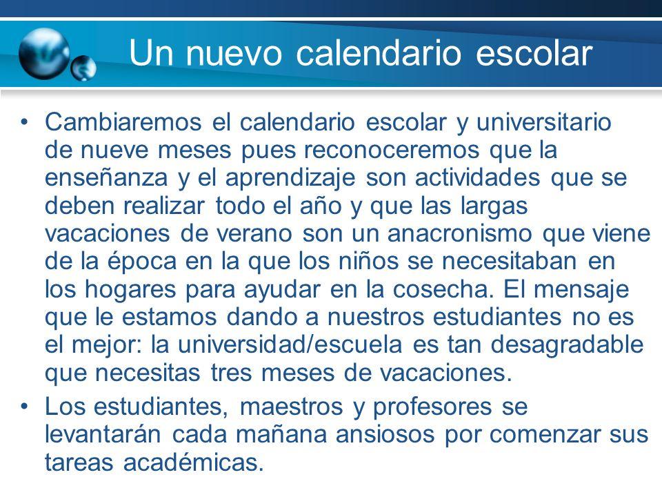 Un nuevo calendario escolar
