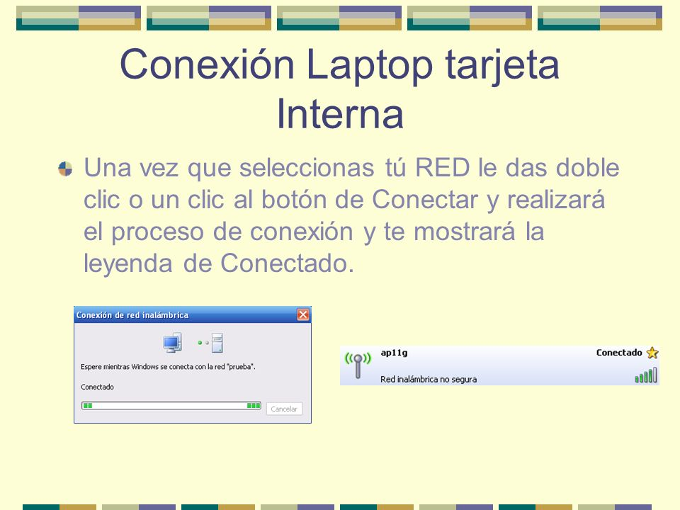 Conexión Laptop tarjeta Interna