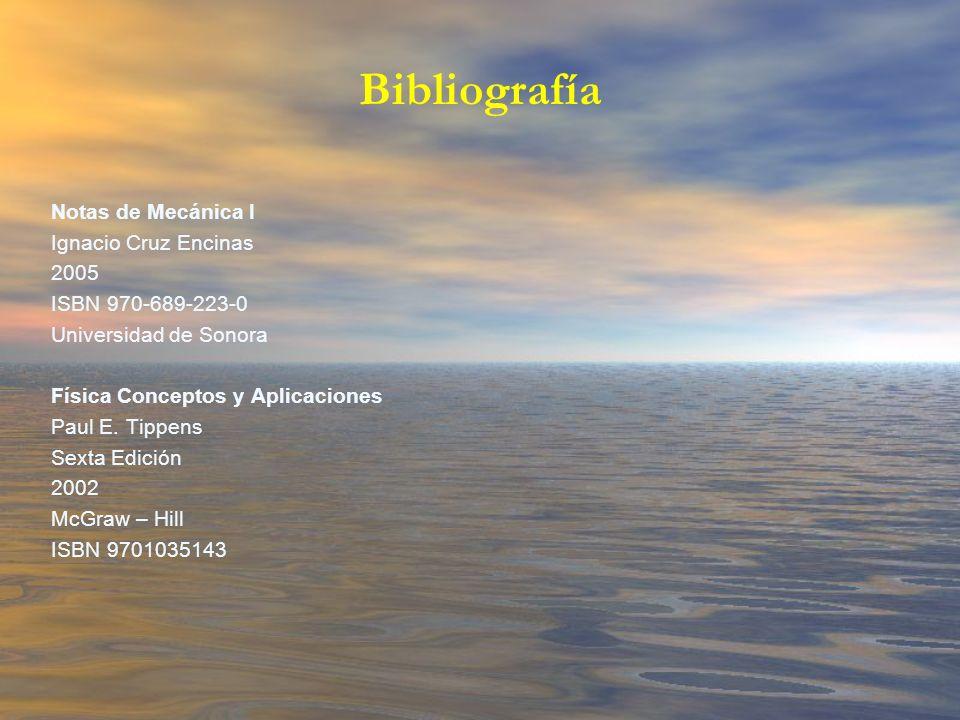 Bibliografía Notas de Mecánica I Ignacio Cruz Encinas 2005