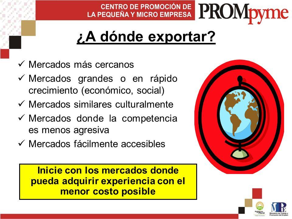 ¿A dónde exportar Mercados más cercanos