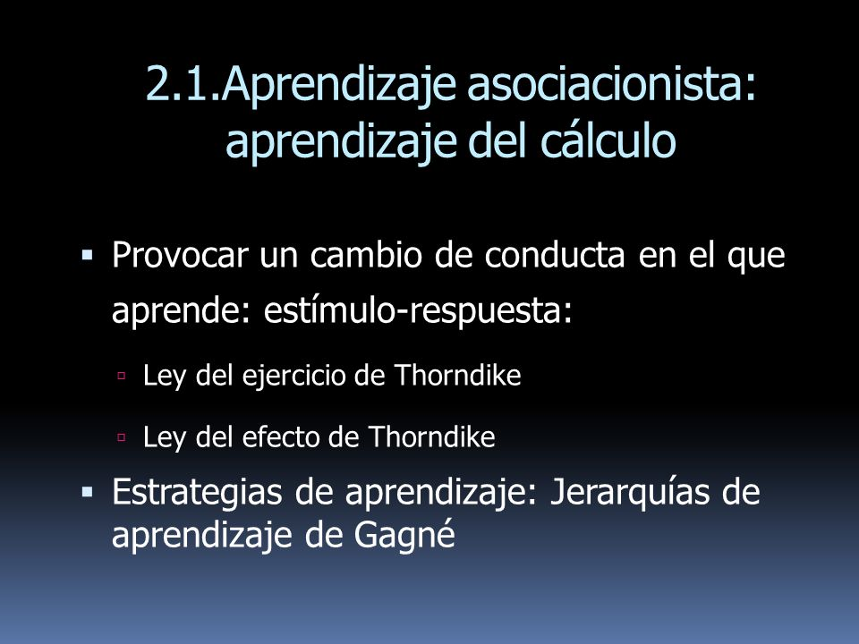 2.1.Aprendizaje asociacionista: aprendizaje del cálculo