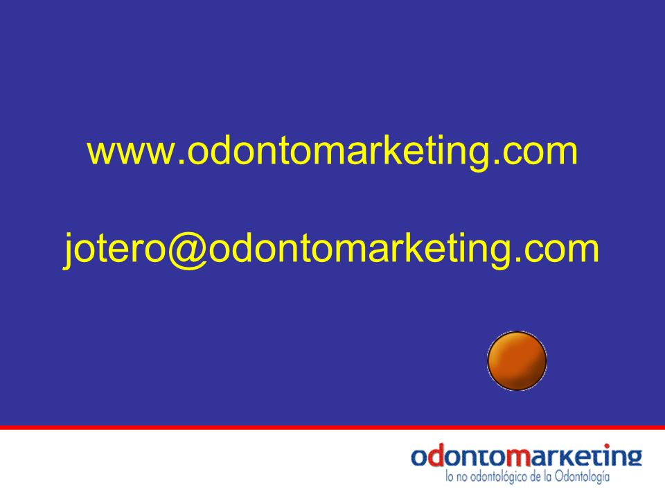 www.odontomarketing.com jotero@odontomarketing.com