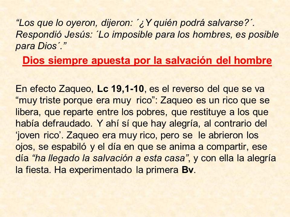 Dios siempre apuesta por la salvación del hombre