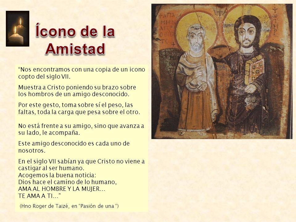 Ícono de la Amistad Nos encontramos con una copia de un icono copto del siglo VII.