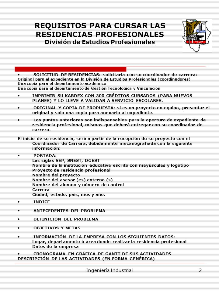 REQUISITOS PARA CURSAR LAS RESIDENCIAS PROFESIONALES
